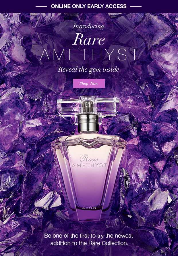 Introducing Avon Rare Amethyst